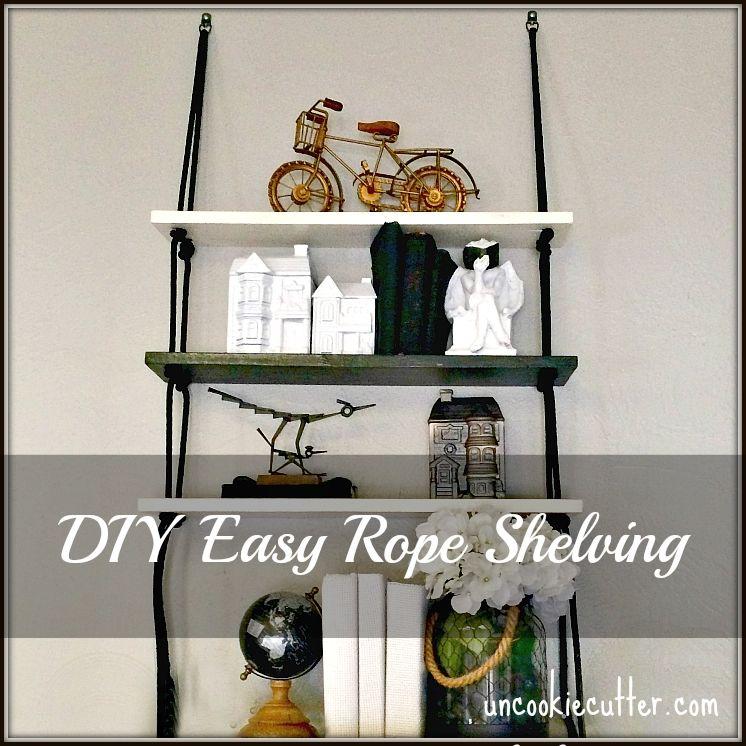 Easy DIY Rope Shelves - Uncookiecutter.com