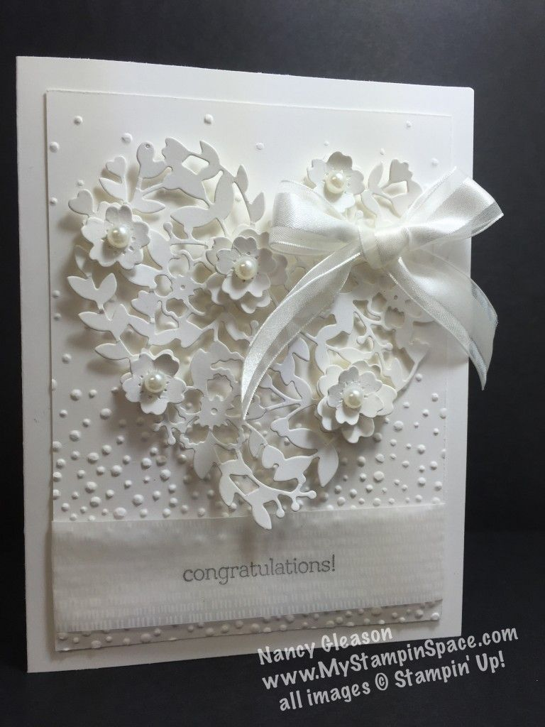 Bloomin Hearts thinlits die, heart, bridal, white on white, Nancy Gleason, My Stampin Space, Botanical Gardens designer vellum