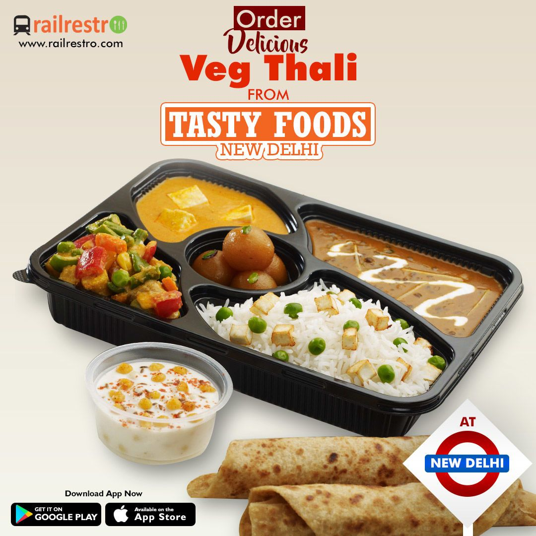 Now Order Delicious Veg Thali From Our New Catering Restaurant Partner Tasty Foods New Delhi Junction Order Fresh Food F Food Veg Thali Whole Food Recipes