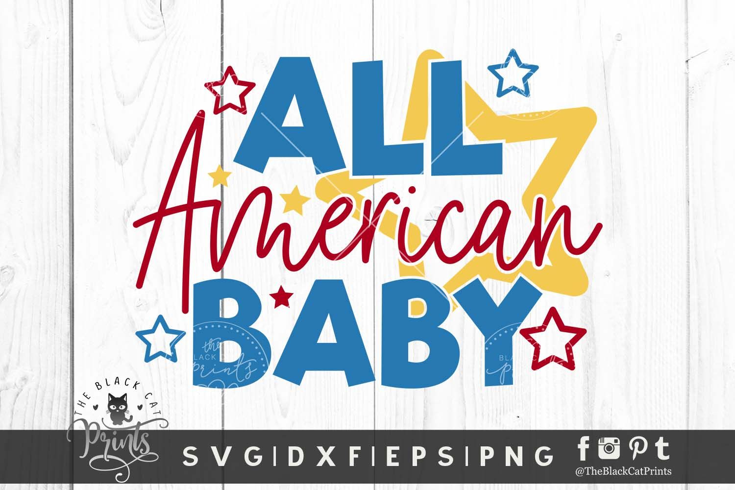 All American Baby Svg Dxf Eps Png Graphic By Theblackcatprints