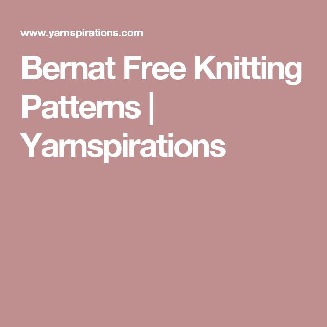 Bernat Free Knitting Patterns Yarnspirations Free Knitting