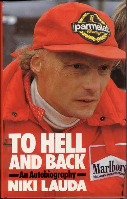 Niki Lauda  – to hell and back