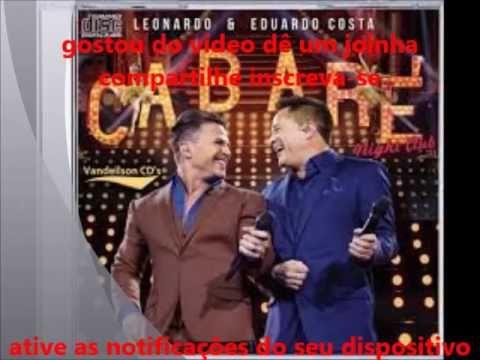 Cabare Do Eduardo Costa E Leonardo Selecao Especial So As