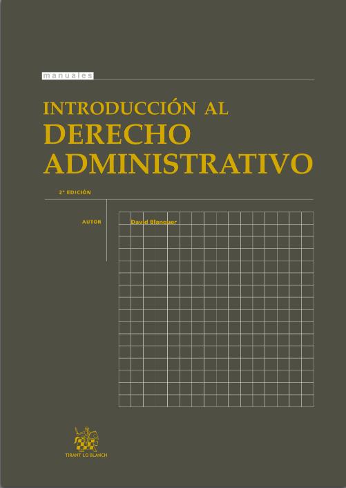 Blanquer David Introduccion Al Derecho Administrativo 2ª Edicion Disponible En Libros Electronico Ciencias Juridicas Libro Electronico Derecho Administrativo