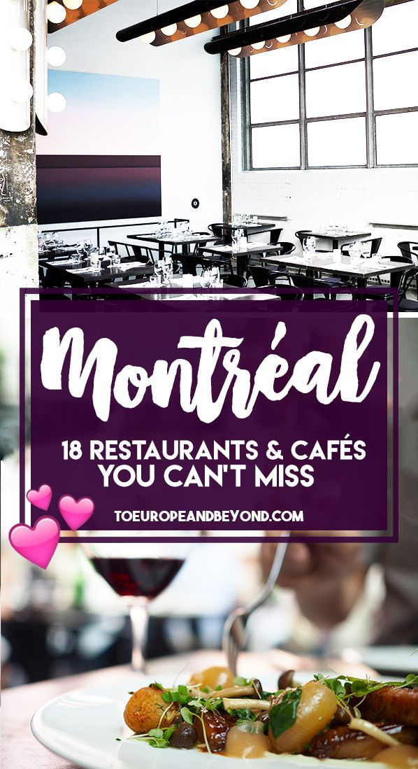 The 18 Absolute Best Restaurants In Montreal Summer 2019