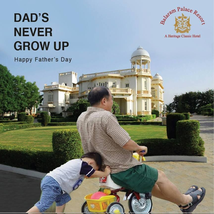 Even a father feels like being a child again at Balaram Palace Resort #HappyFathersDay