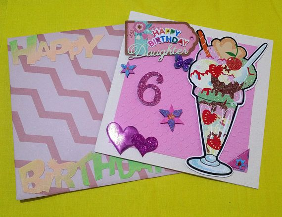 Birthday Card 6 Year Old Girl Handmade Cards Any Occasion