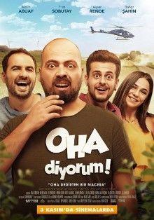 Oha Diyorum Izle 2017 Yerli Film Full Hd Hd Film Izle Part 2