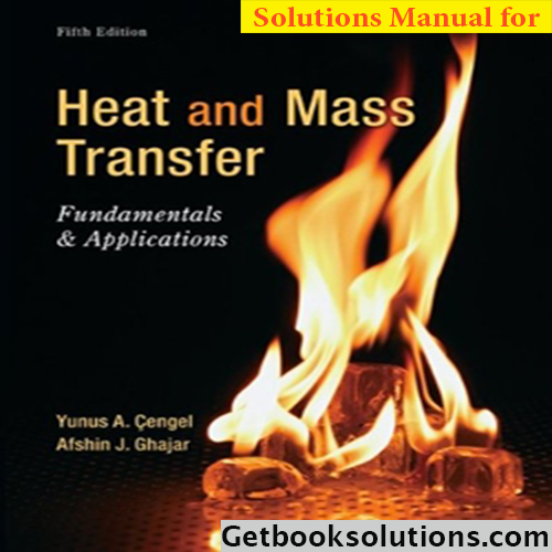 Solution manual for heat and mass transfer fundamentals and solution manual for heat and mass transfer fundamentals and applications 5th edition by cengel fandeluxe Gallery