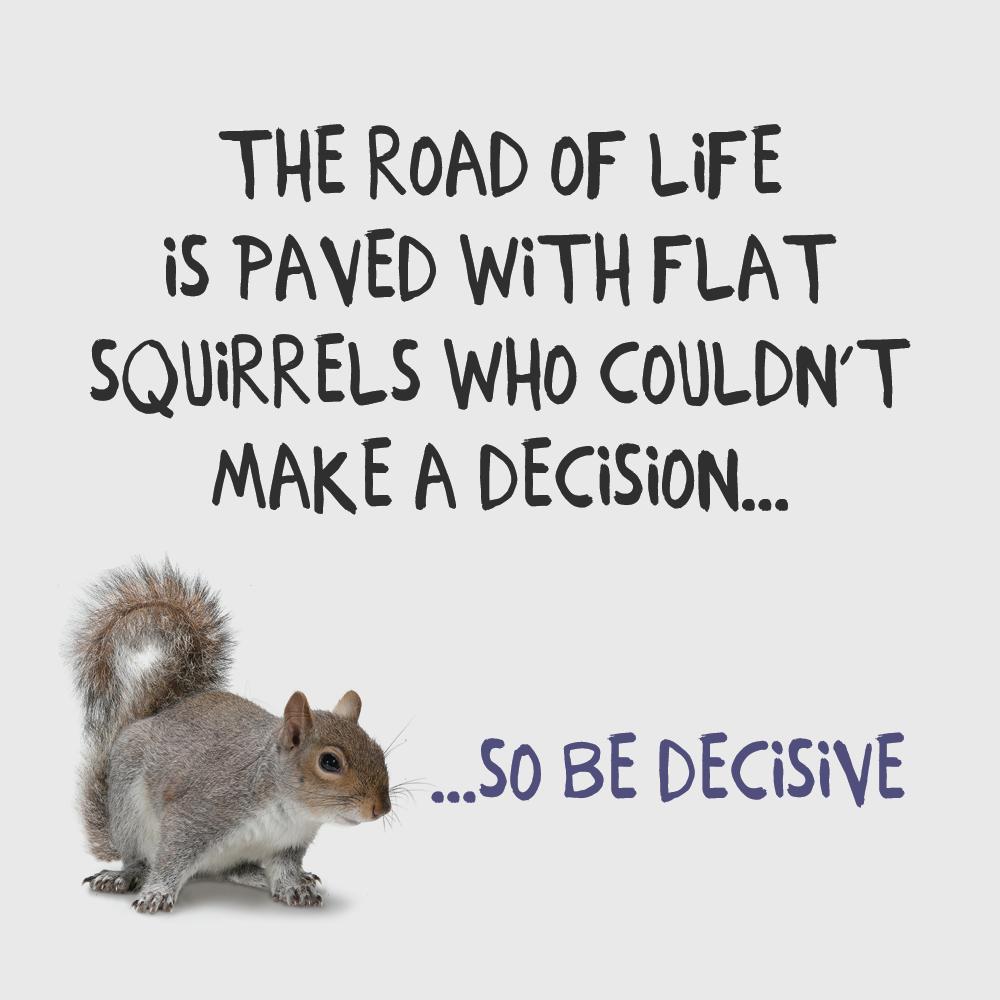 Make the decision! motivation decision quote