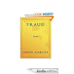 amazon com fraud essays ebook david rakoff kindle store  amazon com fraud essays ebook david rakoff kindle store