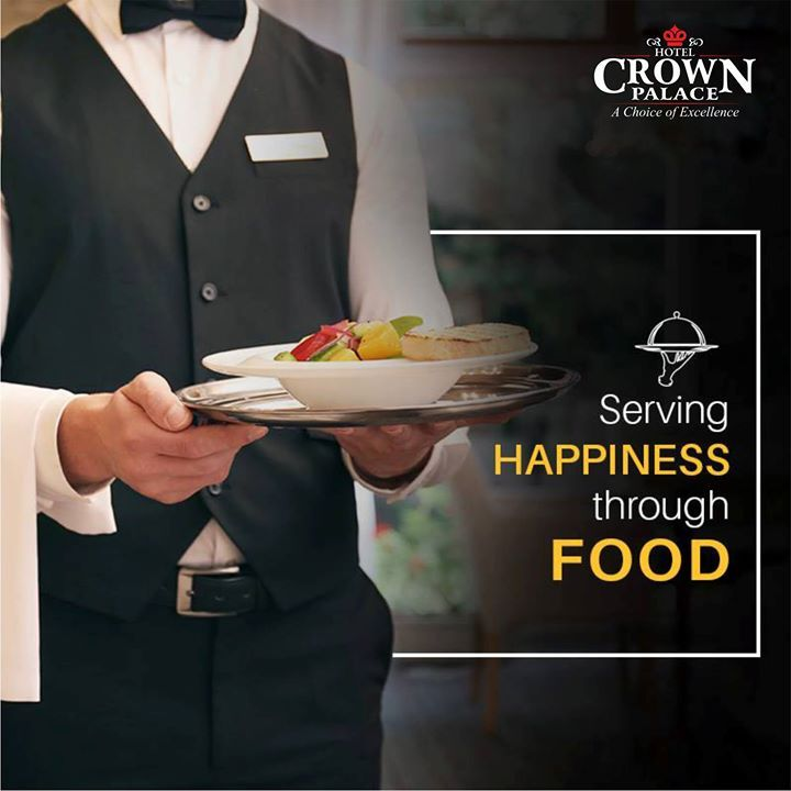 Serving Happiness through Food Hotel Crown Palace