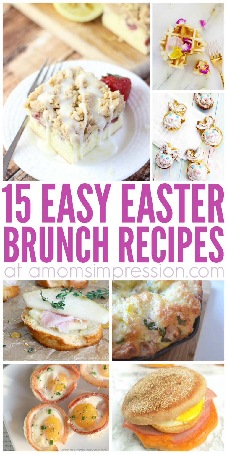 15 delicious easter brunch recipes that will make your easter