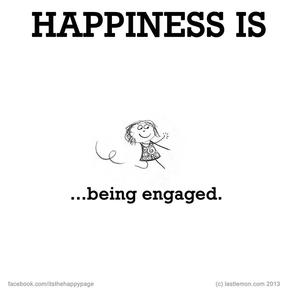 Being Engaged