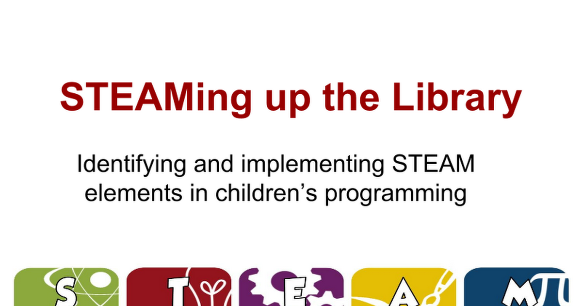Copy of STEAMing up the Library Programming for kids