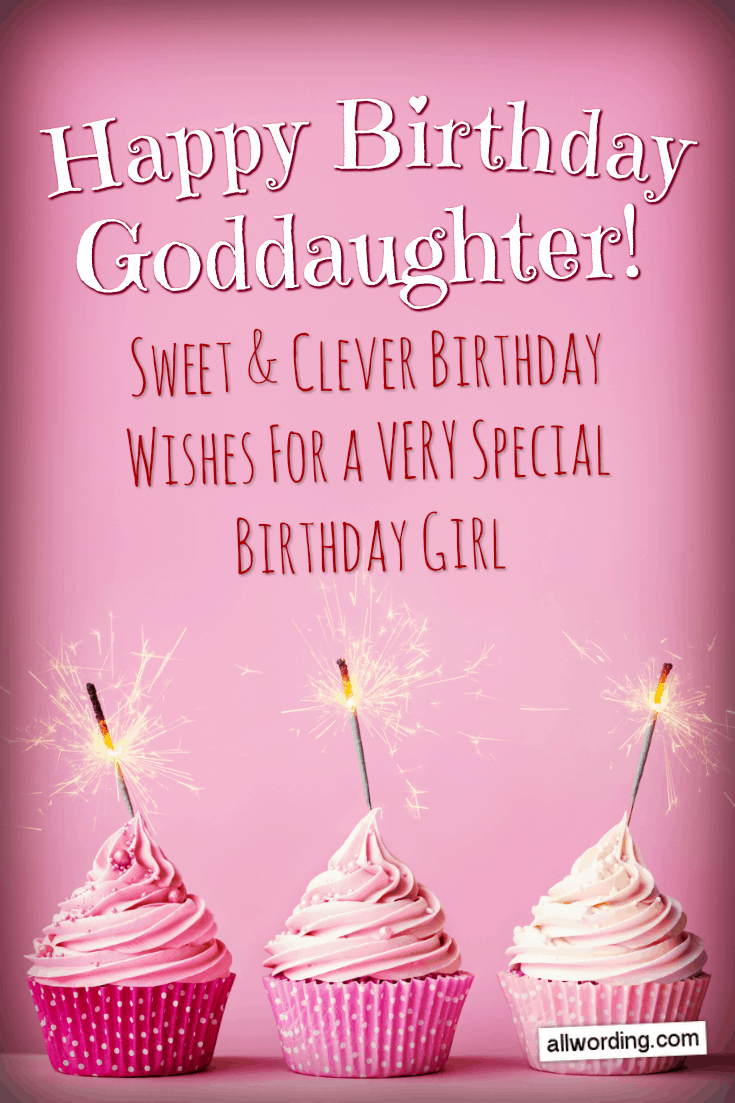 25 Ways To Say Happy Birthday To A Goddaughter Daughter Of God Birthday Wishes For Myself 16th Birthday Wishes