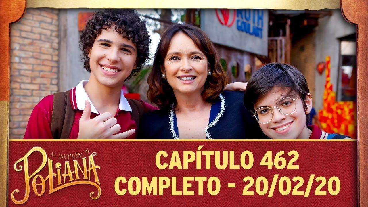 As Aventuras De Poliana Capitulo 462 20 02 20 Completo