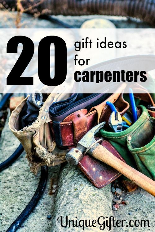 20 Gift Ideas For Carpenters Unique Gifter Gifts For Carpenters Gifts For Hubby 20 Gifts
