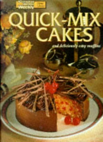 Download free quick mix cakes and deliciously easy muffins download free quick mix cakes and deliciously easy muffins australian womens weekly home library forumfinder Choice Image