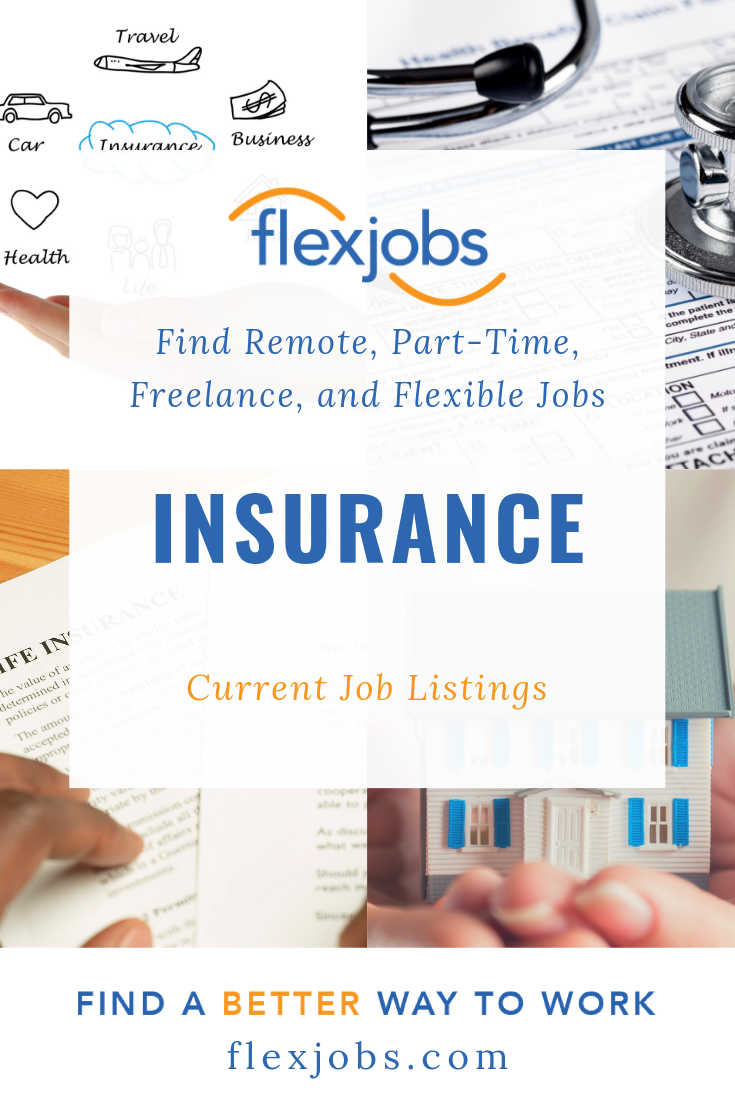 Insurance Jobs Are On The Rise As Consumers Are Requiring Additional Coverage For Their Health Homes Property And Vehicles And With Images Job Flexible Jobs Current Job