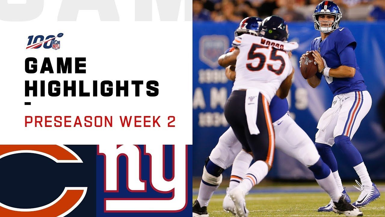 Bears Vs Giants Preseason Week 2 Highlights Nfl 2019 Nfl Nfl Preseason Bengals