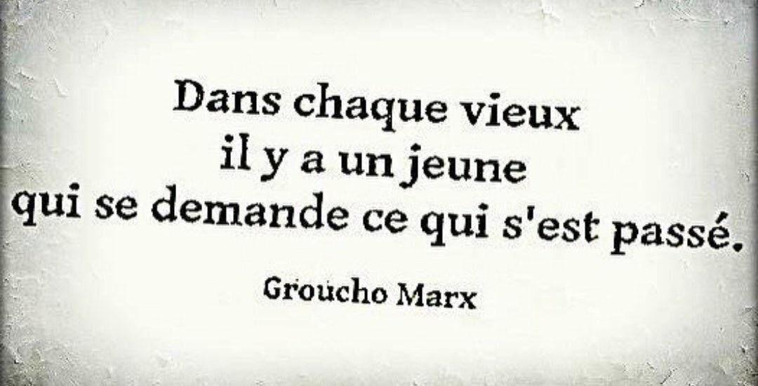 Vieux Et Jeune Groucho Marx Citations Proverbes