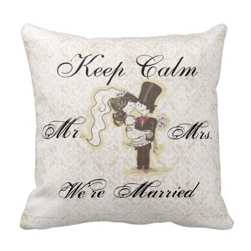 Keep Calm We're Married Decorative Pillow Throw Pillow