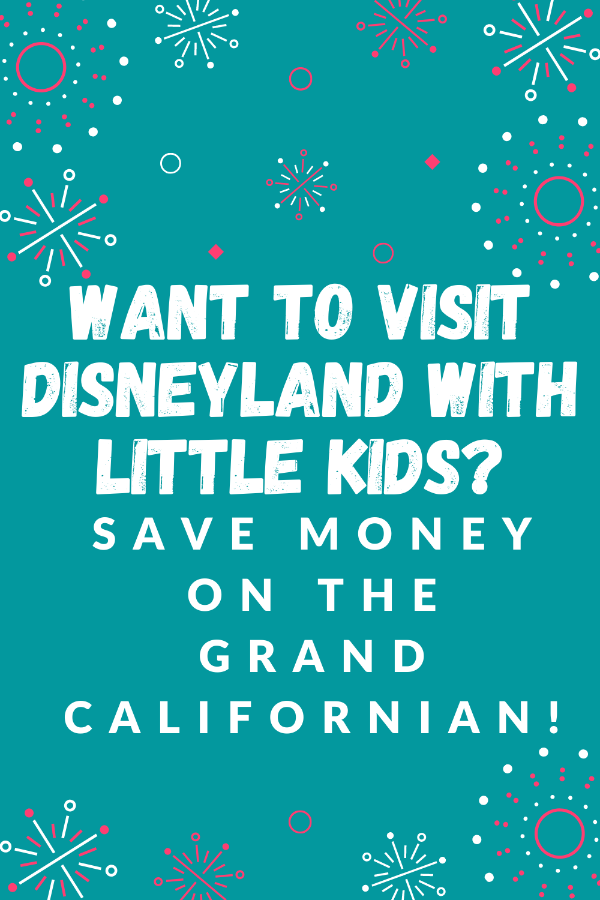 , Grand Californian Disneyland with Little Kids, My Travels Blog 2020, My Travels Blog 2020