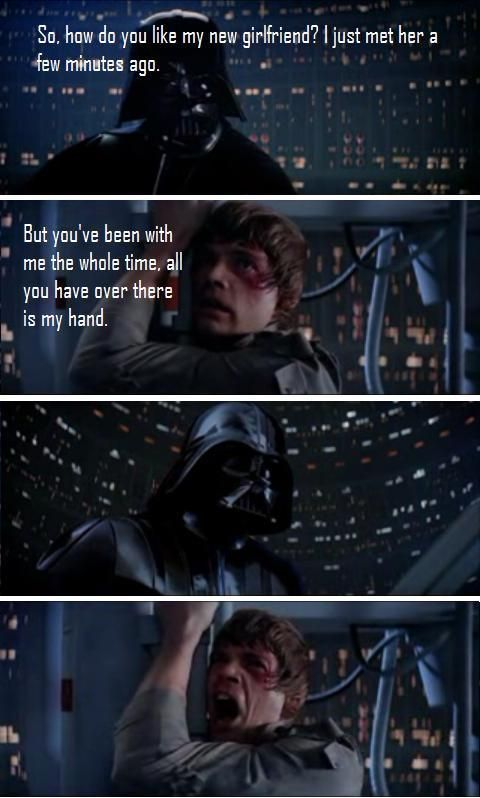 Vader S New Girlfriend Picture Funny Star Wars Pictures Star Wars Humor Star Wars Memes
