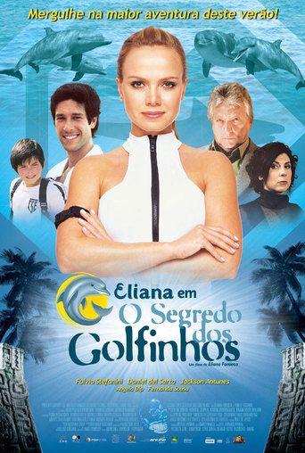 Eliana em O Segredo dos Golfinhos (2005)   http://www.getgrandmovies.top/movies/322-eliana-em-o-segredo-dos-golfinhos  