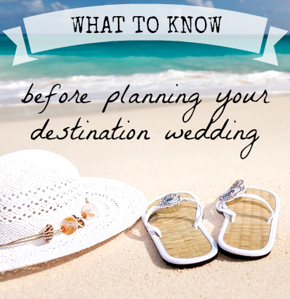 What You Should Know Before Start Planning Your Destination Wedding