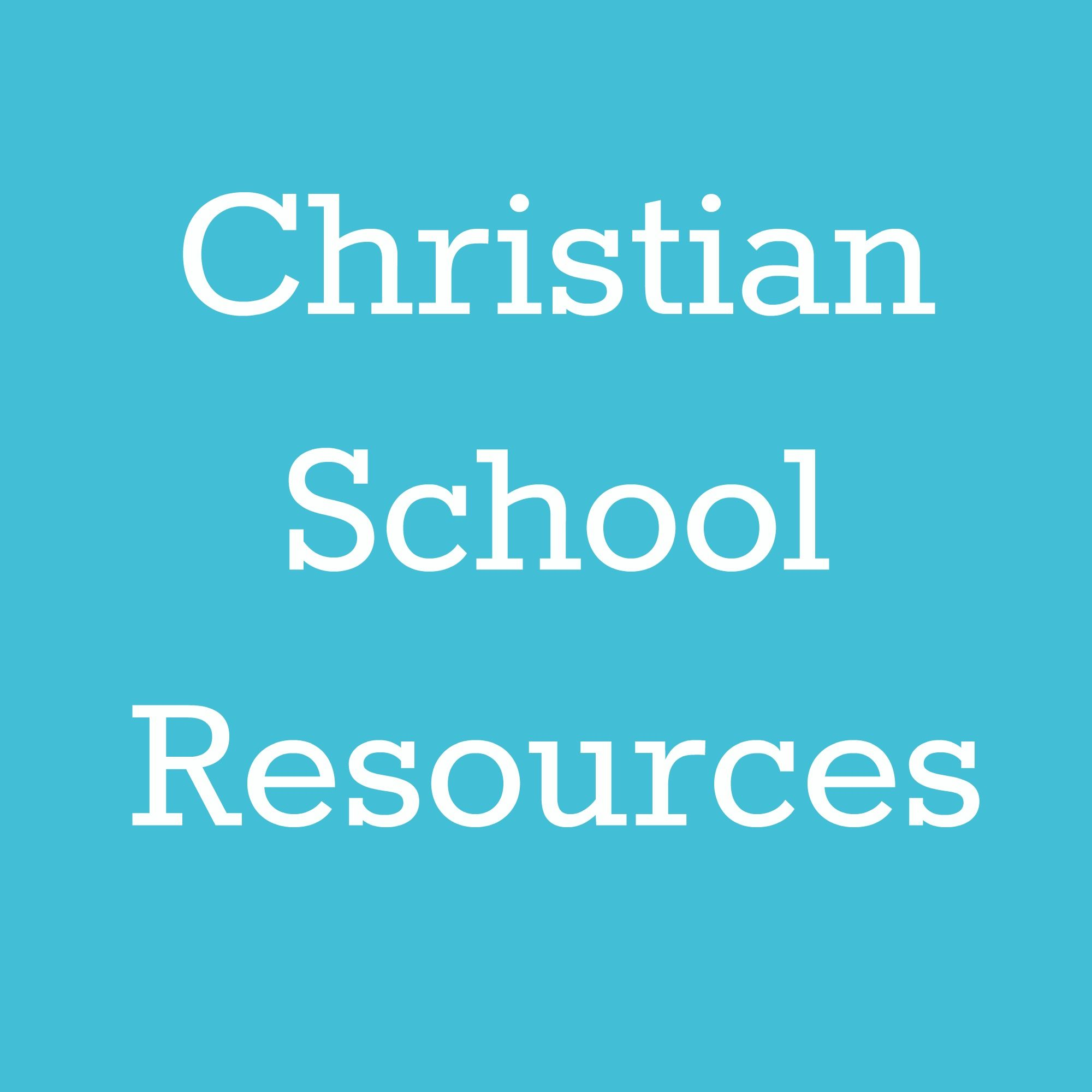 Christian School Resources And Bible Verse Themed