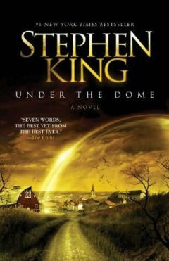 Under The Dome Stephen King Libros De Suspenso Libros De