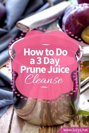 How To Do A 3 Day Prune Juice Cleanse Spring Clean Your Body Healthy Detox Cleanse Prunes Juice Detox Juice Cleanse
