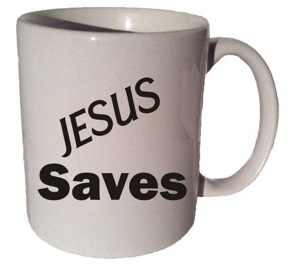 JESUS SAVES quote 11 oz coffee tea mug by CoffeeMugCup on Etsy