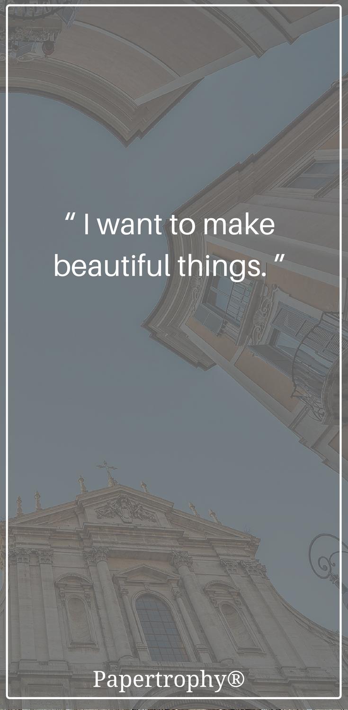 Beautiful things make life beautiful! #QOTD