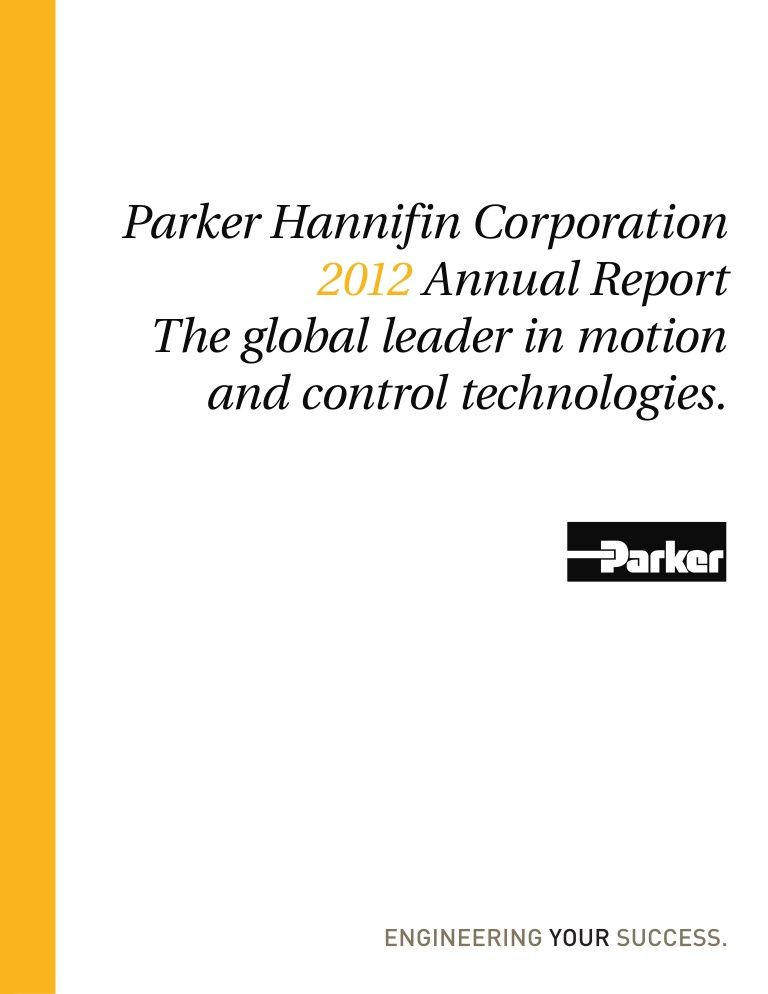 Parker Hannifin 2012 Annual Report Parker Hannifin Annual