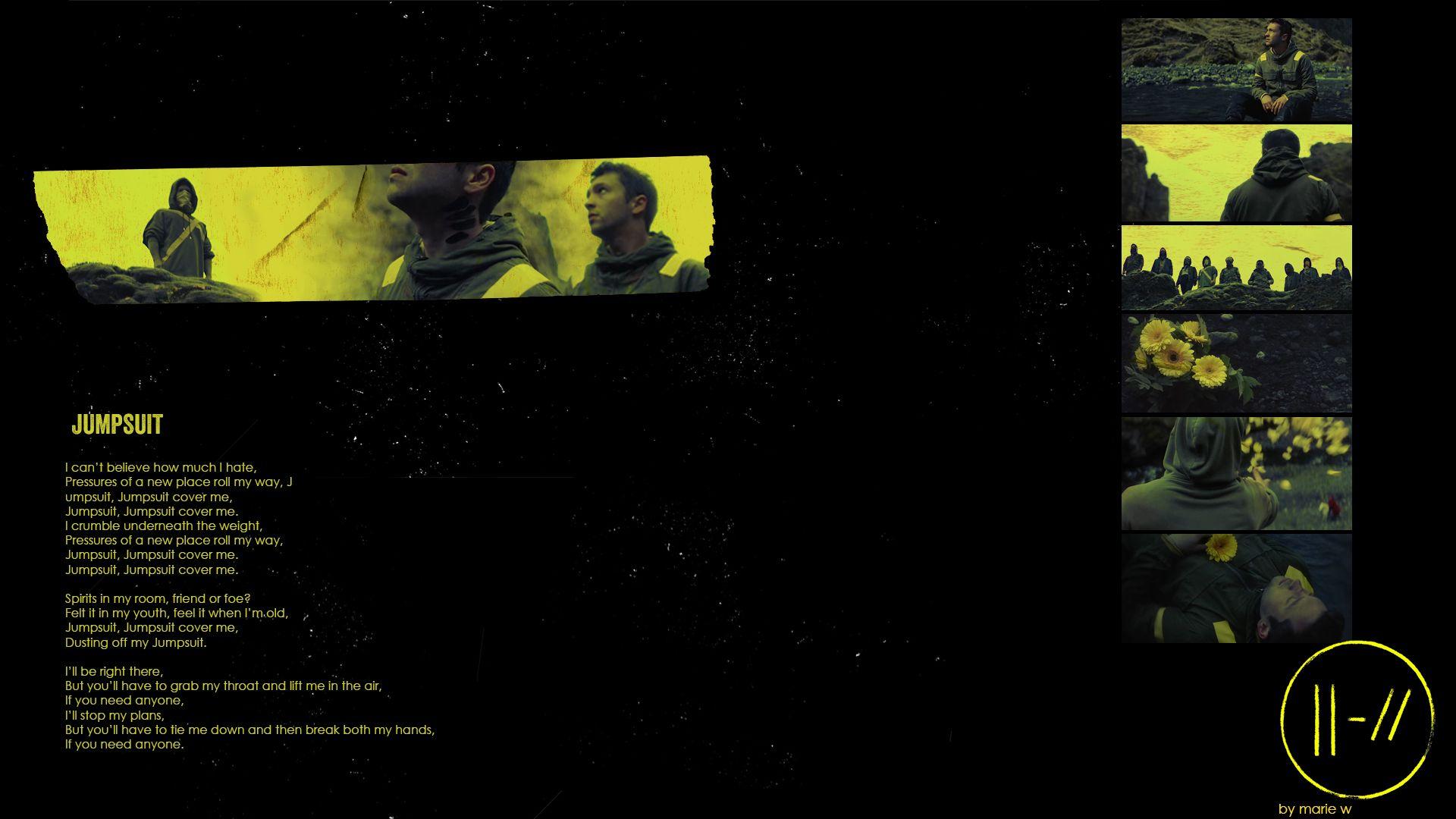 Twenty One Pilots Jumpsuit Wallpaper With Lyrics Twenty One