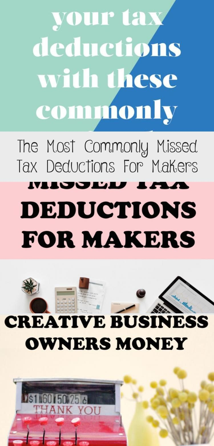 The Most Commonly Missed Tax Deductions For Makers in 2020
