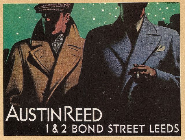 Austin Reed Bond Street Leeds Yorkshire Poster By Tom Purvis 1936 Flickr Austin Reed Bond Street Mens Fashion Illustration