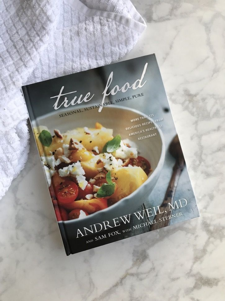 True food kitchen cookbook seasonal sustainable simple pure i love the true food kitchen cookbook it features more than 125 recipes by dr andrew weil sam fox and michael stebner forumfinder Gallery