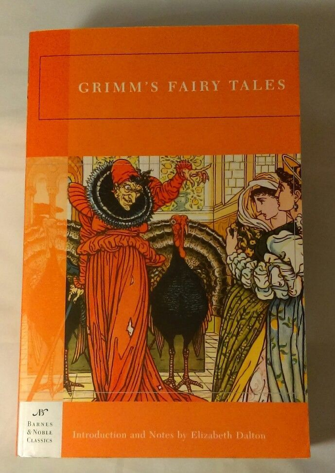 Barnes and Noble Classics Grimmu0027s Fairy Tales by Wilhelm K Grimm - grimm k chen rastatt