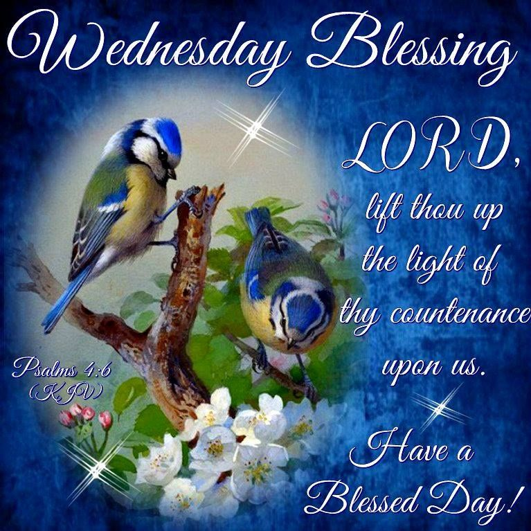 Wednesday Blessing, Psalms 4:6-Have a Blessed Day!