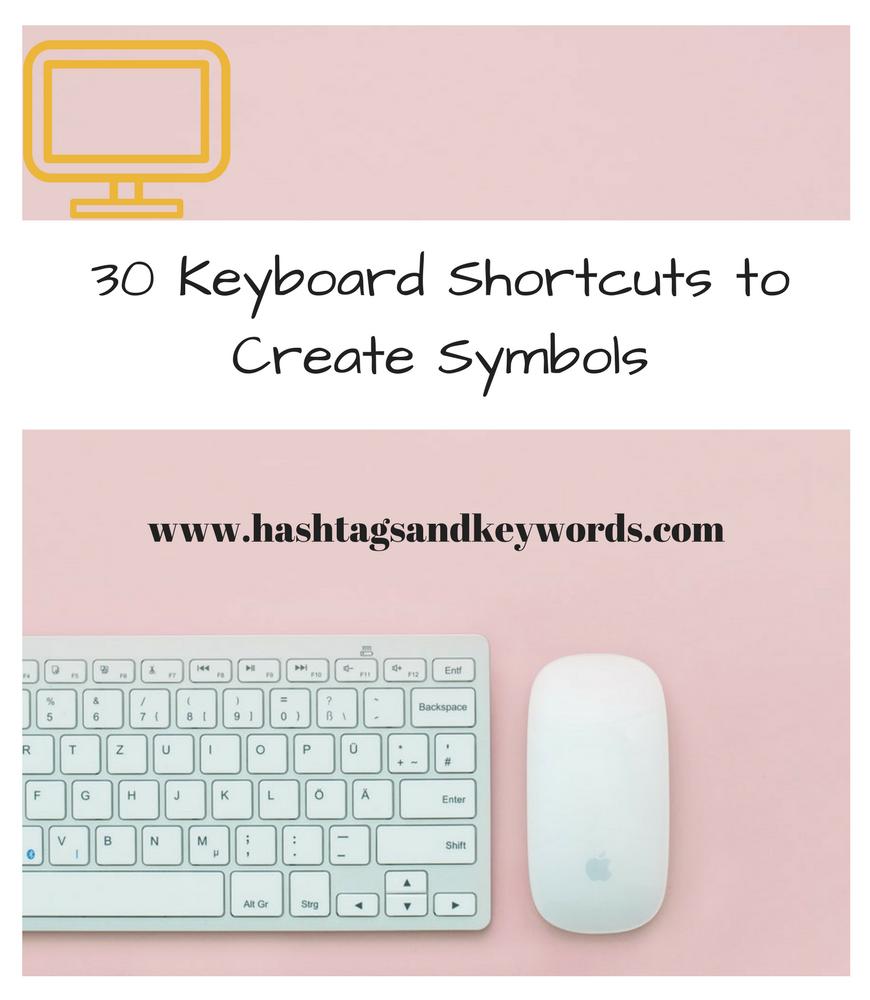 30 Keyboard Shortcuts To Create Symbols Top Blogs Pinterest