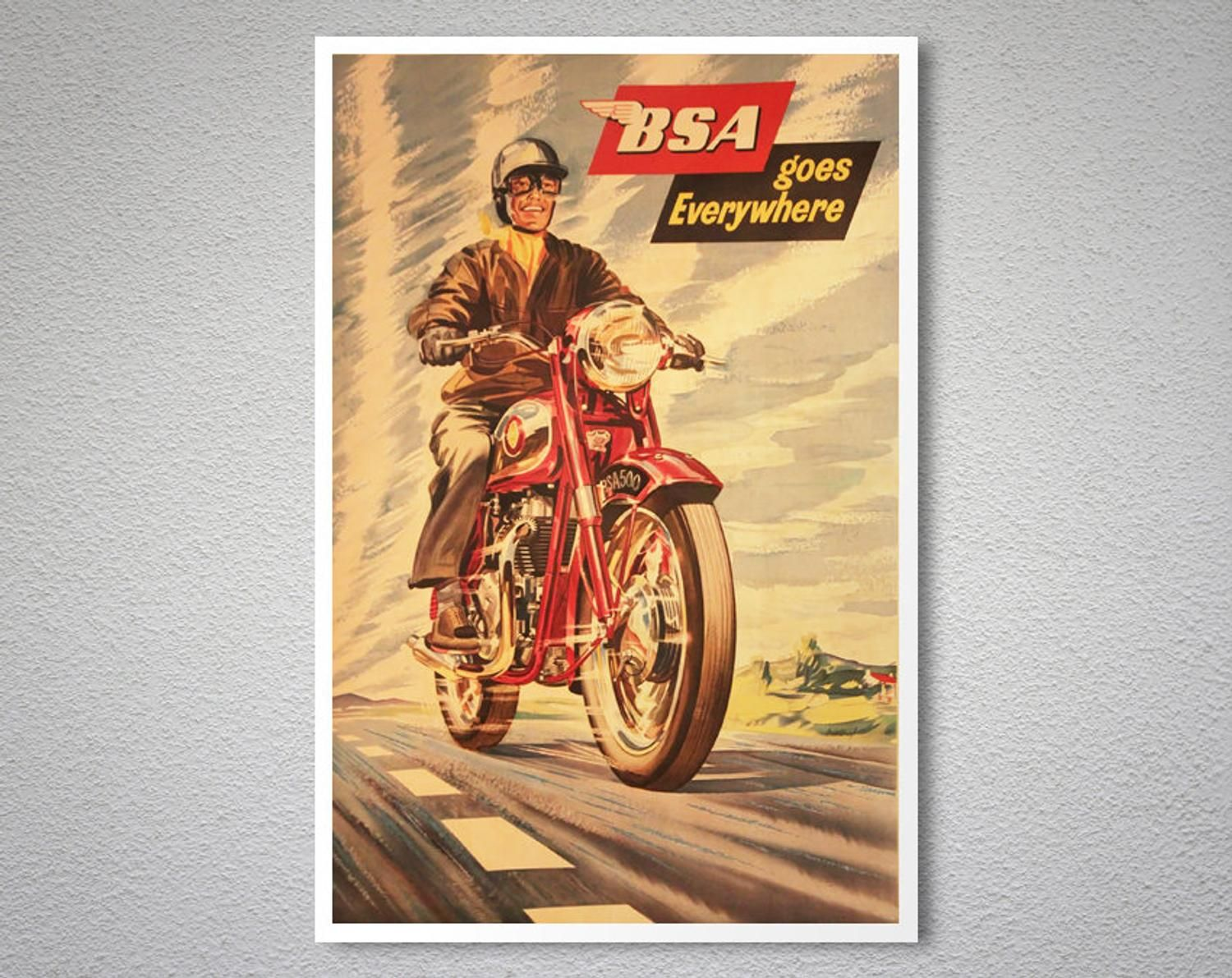 Bsa Goes Everywhere Vintage Motorcycle Poster Poster Paper Sticker Or Canvas Print Gift Ide In 2021 Canvas Prints Vintage Motorcycle Posters Motorcycle Christmas Gifts