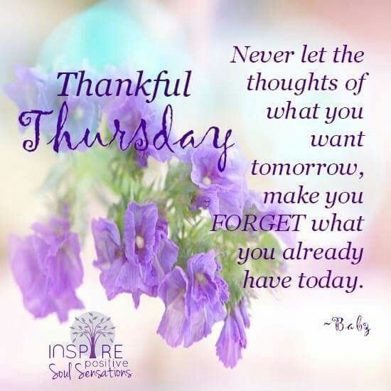 24 Happy Thursday Quotes Life Quotes Pinterest Thankful