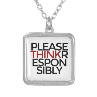 Please Think Responsibly Square Pendant Necklace
