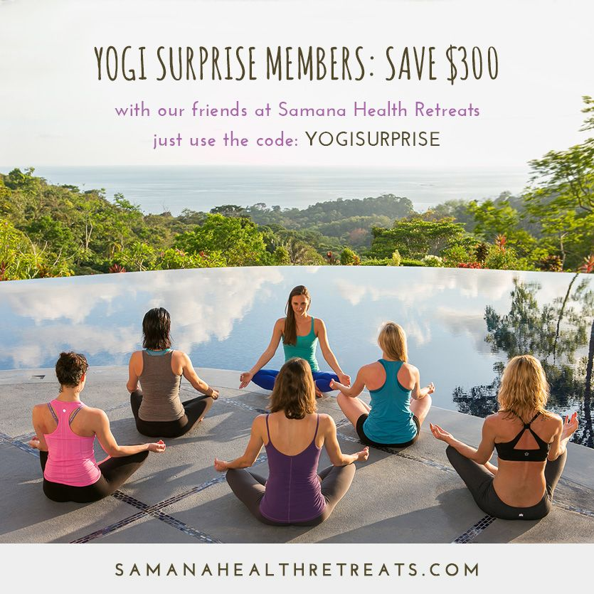 As a special surprise for Yogi Surprise members, Samana Health Retreats is offering an exclusive $300 savings when you use code YOGISURPRISE.