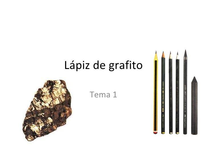 Lápiz de grafito Tema 1