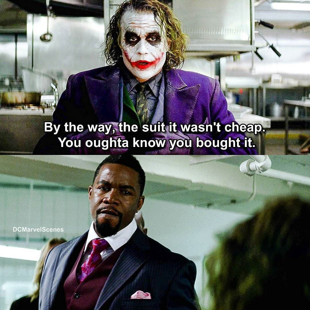 """Image result for joker you like my suit, it wasn't cheap"""""""